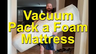 Vacuum Pack a Memory Foam Mattress with a VacuFlat Mattress Bag