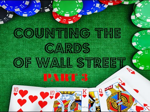 Counting Cards of Wall Street Part 3 preview