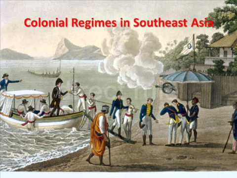 Lecture- Colonial Rule in Southeast Asia