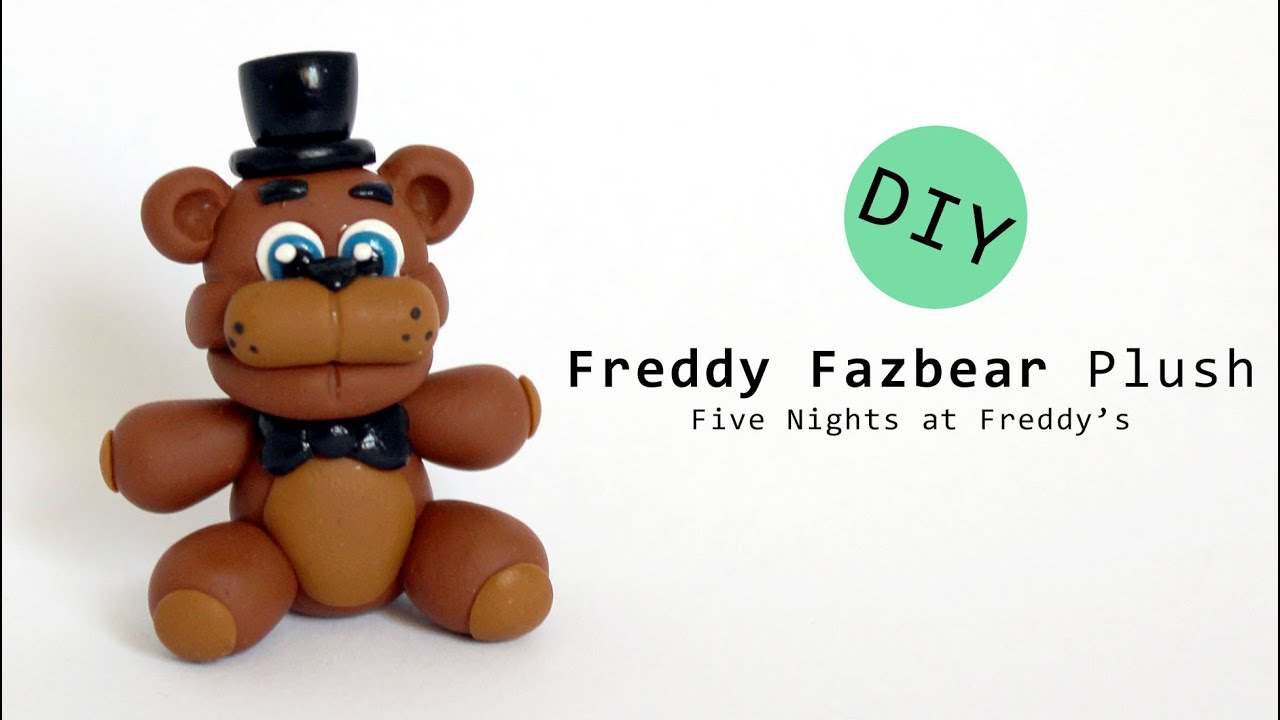 How to make your own five nights at freddys foxy plush - Five Nights At Freddy S Freddy Fazbear Plush Polymer Clay Tutorial Youtube