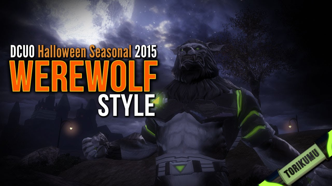dcuo halloween seasonal event 2015 werewolf style youtube - Halloween Werewolf
