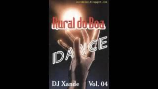 Rural do Boa vol:04  DJ Xande