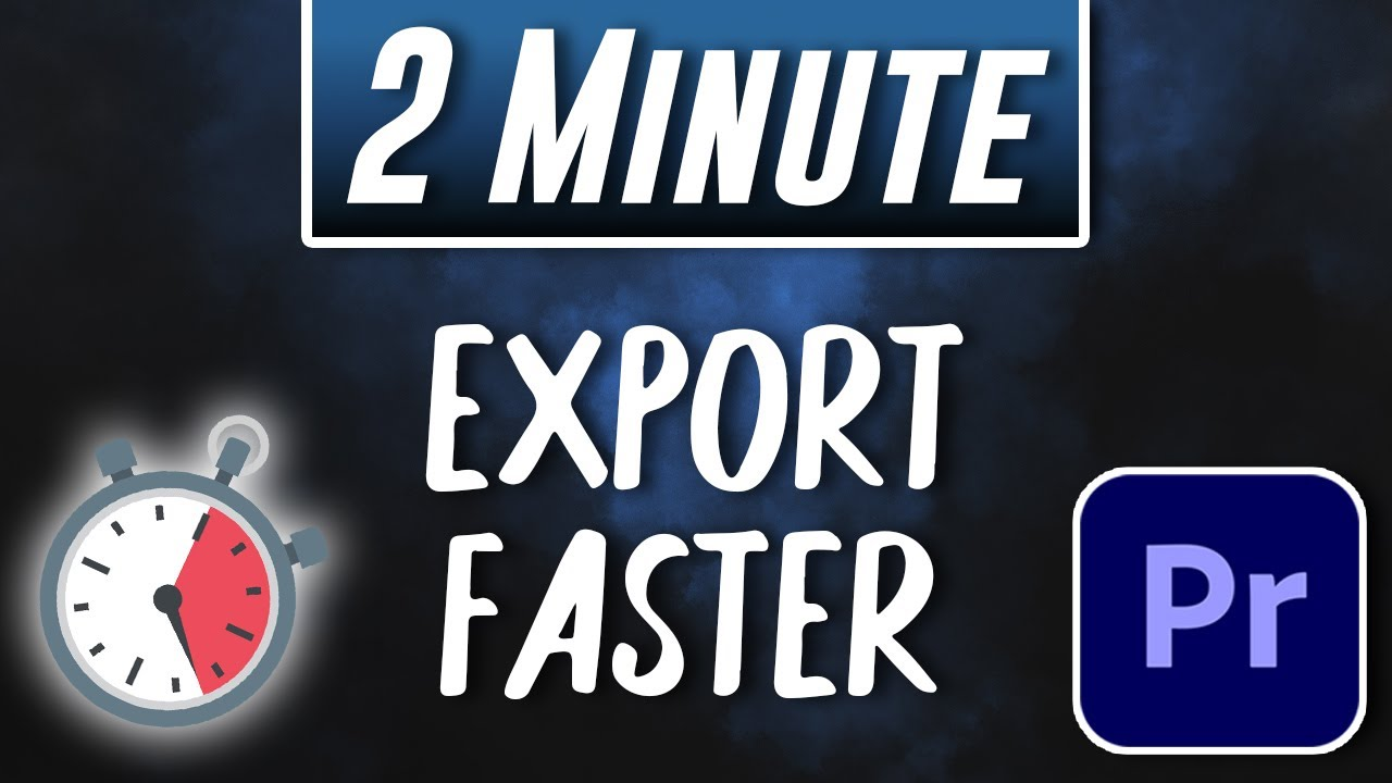 How to Render & Export FASTER in Premiere Pro