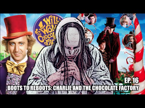 Boots To ReBoots: Charlie And The Chocolate Factory Review