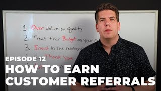 How to Earn Customer Referrals | Market Invention with Adam Vasquez Ep. 12