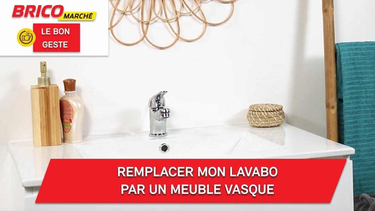 Comment Remplacer Mon Lavabo Par Un Meuble Vasque Bricomarché