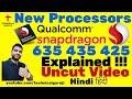 [Hindi] Qualcomm 625, 435, 425, X16 Explained | New Launches