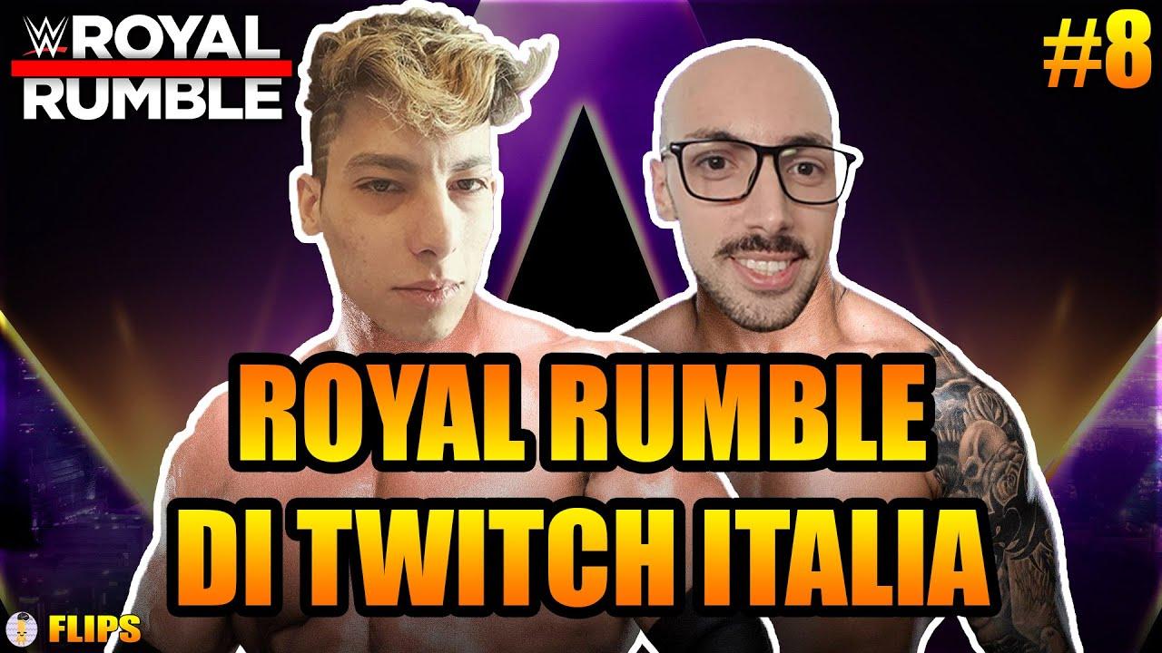 HOMYATOL LIVE👽ROYAL RUMBLE DI TWITCH ITALIA #8