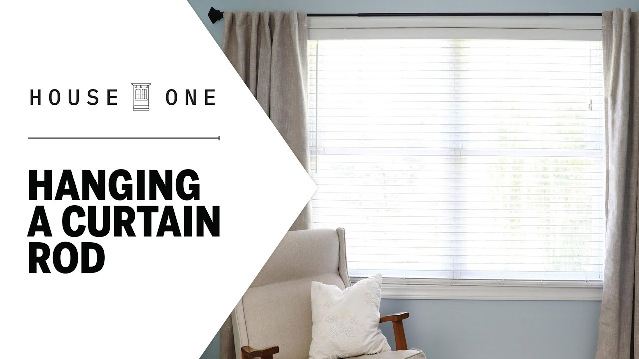 how to hang a curtain rod house one