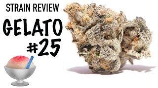 Strain Review: Gelato #25