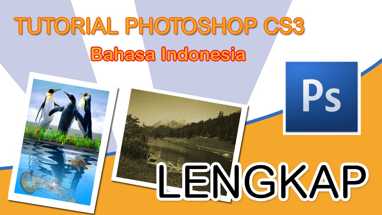 Tutorial Photoshop Cs3 Lengkap Pdf
