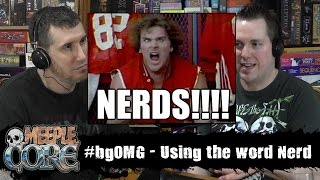 MeepleCore Podcast EP3 - #bgOMG Using the Word Nerd