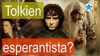 O Senhor do Senhor dos Anéis era Esperantista?  Esperanto do ZERO!