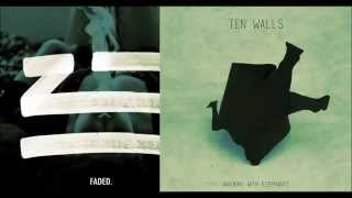 Ten Walls - Walking With Elephants vs ZHU - Faded (Twiro