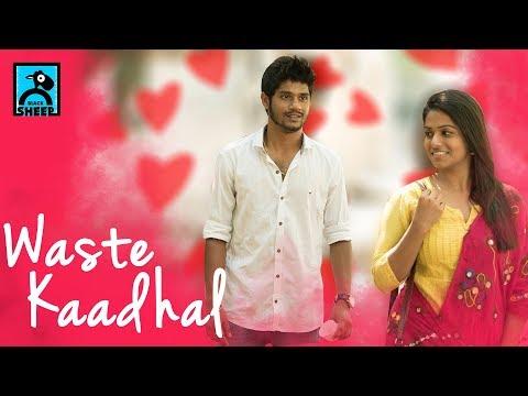 Waste Kaadhal | Random videos | Black Sheep