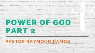 Power of God Part II | The Recovery House of Worship ONLINE Church