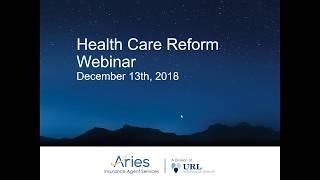 Health Care Reform Webinar 12 13 2018