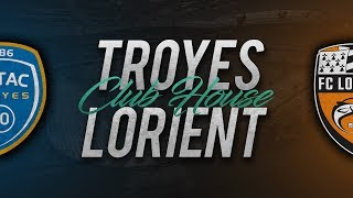 TROYES - LORIENT (BARRAGE LIGUE 1) // Club House