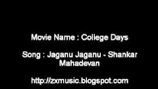College Days Malayalam movie song Jaganu Jaganu - Shankar Mahadevan