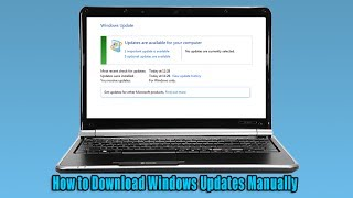 How to Download Windows Updates Manually