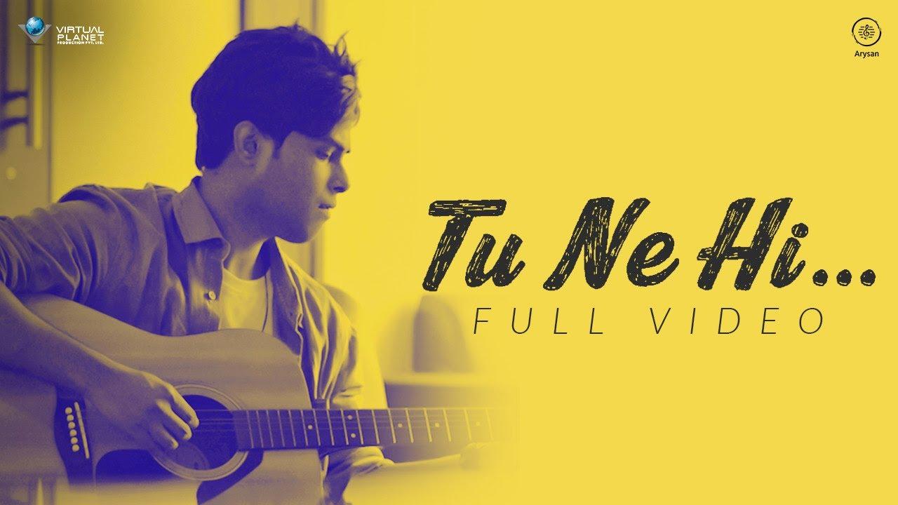 Download TU NE HI - Official Video   Naresh-Anand   Mustafa   Virtual Planet Music