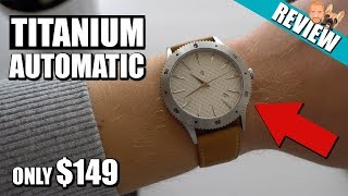 Most Affordable Titanium Automatic Watch Castle Cavetto - Review