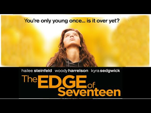 The Edge Of Seventeen (2016 Film) Review