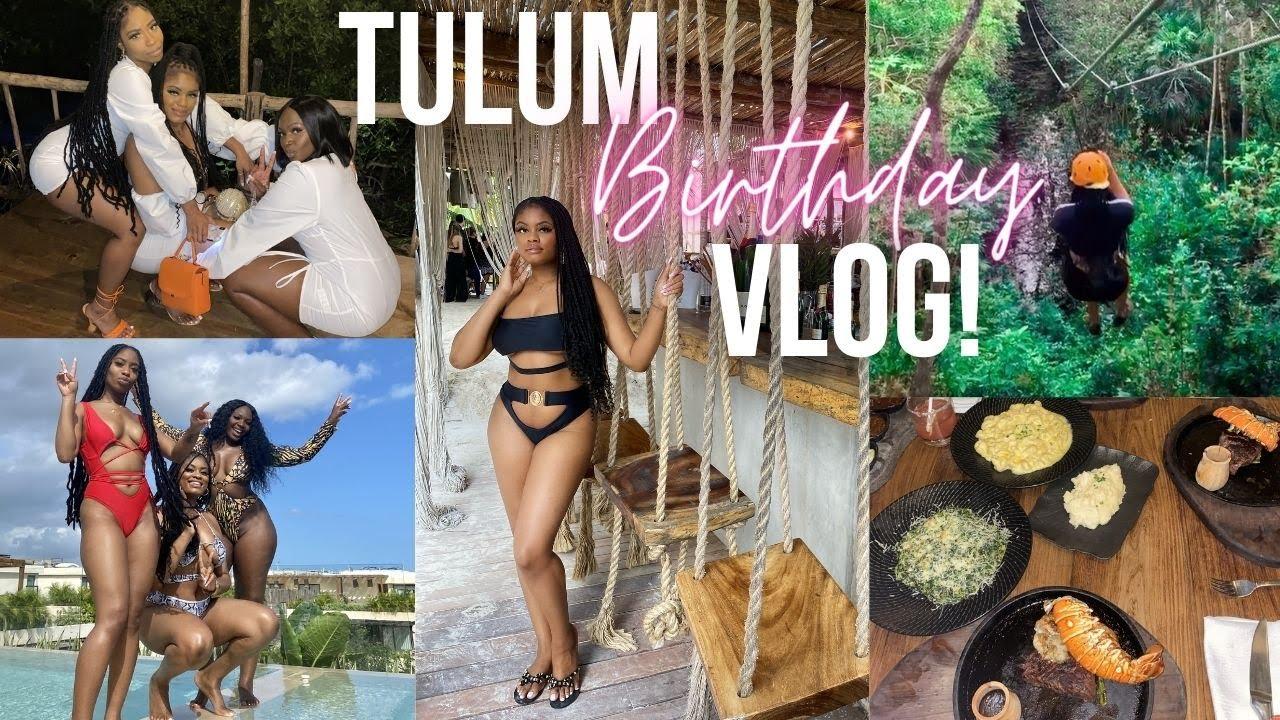 TULUM BIRTHDAY VLOG| GIRLS NIGHT, ADVENTURES, & MORE!!!