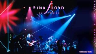 Pink Floyd - Yet Another Movie - Venice (1989) FM
