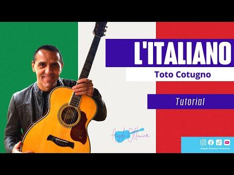 L'ITALIANO - TOTO CUTUGNO - DIVERTIAMOCI CON LA CHITARRA