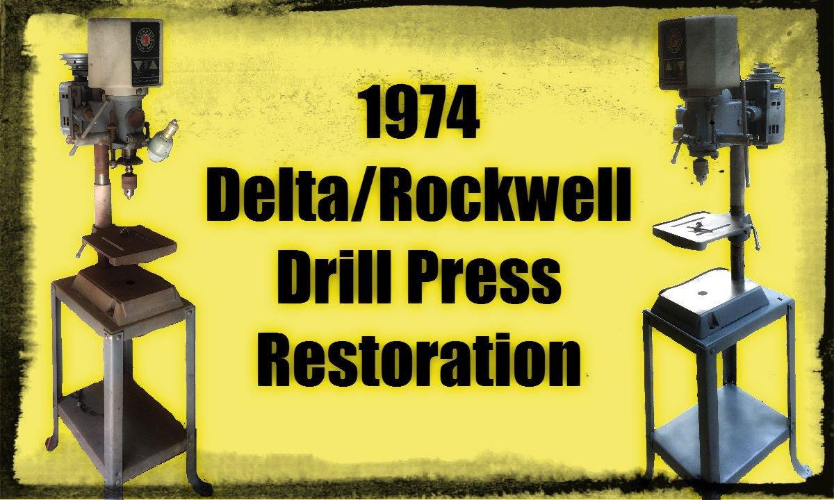 1974 Delta Rockwell Drill Press Restoration Youtube