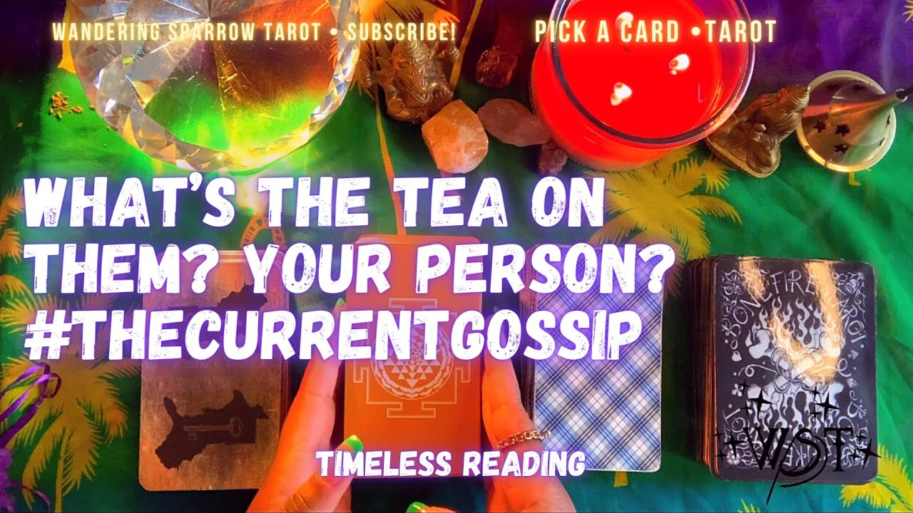 Download What's The Current Gossip About Them? Your Person? What's The Tea? Is It True? 👀 PICK A CARD ✨