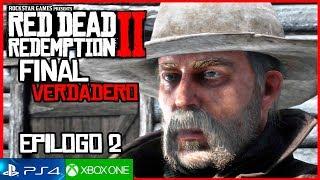 RED DEAD REDEMPTION 2 FINAL Verdadero Español + Créditos Secretos | Mision Final Veneno Americano
