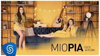 Carol & Vitoria - Miopia (Clipe Oficial)