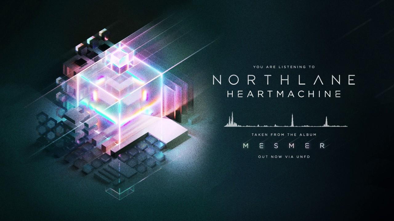 northlane-heartmachine-unfd