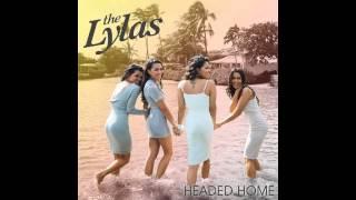 The Lylas - Headed Home