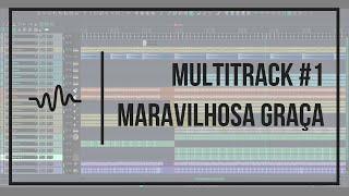 Multitracks #1   Maravilhosa Graça   Tom: A