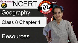NCERT Class 8 Geography Chapter 1: Resources (Examrace - Dr. Manishika)