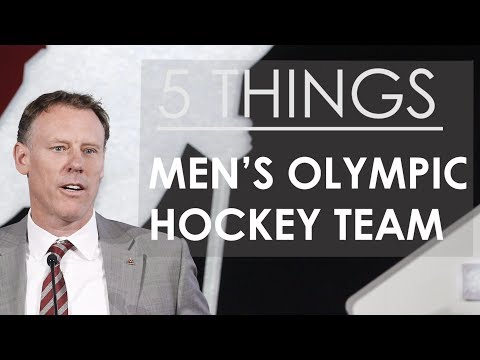 5 Things About The Men's Canadian Olympic Hockey Team
