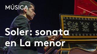 Soler: sonata en La menor | Diego Ares
