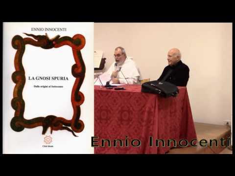 Panoramica sulla GNOSI. Don Ennio Innocenti parla a Firenze, 25 novembre 2016
