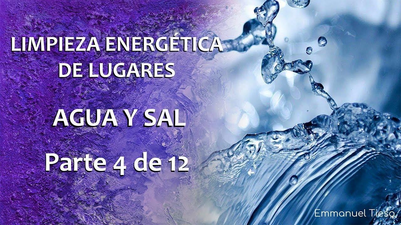 LIMPIEZAS ENERGÉTICAS DE LUGARES Parte 4 de 12 (Agua y Sal ...