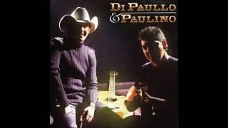 Olha o Que Fez Comigo - Di Paullo E Paulino