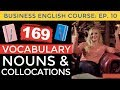 169 Business Vocabulary Nouns & Collocations | Business English Course Lesson 10