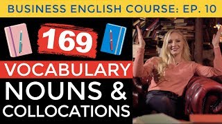 169 Business Vocabulary Nouns & Collocations   Business English Course Lesson 10
