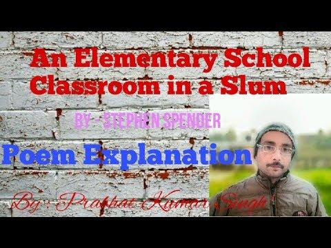 An Elementary School Classroom in a Slum poem hindi explanation
