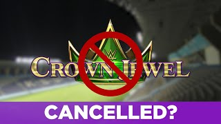 What Will Happen If WWE Crown Jewel Gets Cancelled?