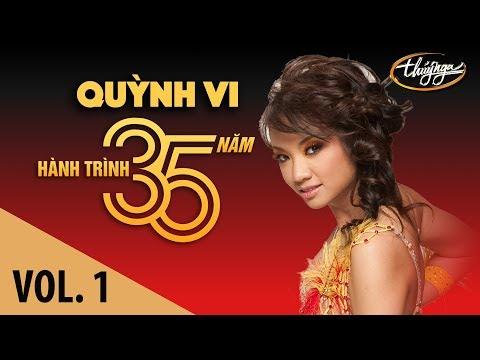 Quỳnh Vi - Hành Trình 35 Năm Cùng Thúy Nga (Vol. 1)