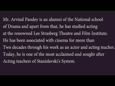 Mr. Arvind Pandey talking about stanislavski system of acting