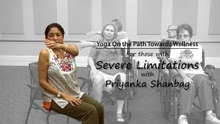 Wheelchair Yoga For Those with Severe Physical Limitations